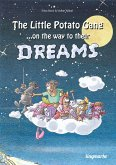 The little potato gang on the way to their dreams (eBook, ePUB)
