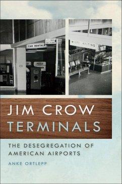 Jim Crow Terminals (eBook, ePUB) - Ortlepp, Anke