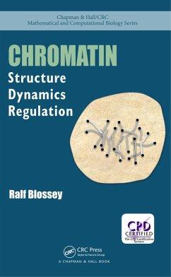 Chromatin (eBook, PDF) - Blossey, Ralf