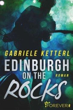 Edinburgh on the Rocks - Ketterl, Gabriele