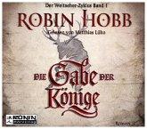 Die Gabe der Könige / Die Chronik der Weitseher Bd.1 (2 MP3-CDs)