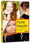 Porträtfotografie - Perfekte Porträtaufnahmen leicht gemacht