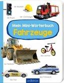 Mein Mini-Wörterbuch - Fahrzeuge