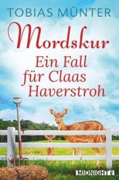 Mordskur / Claas Haverstroh Bd.1 - Münter, Tobias