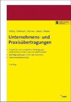 Unternehmens- und Praxisübertragungen - Hallerbach, Dorothee; Dönmez, Hülya; Liebert, Melanie; Wepler, Axel