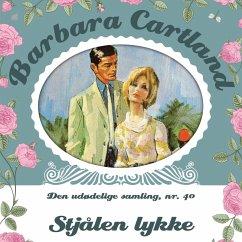 9788711779484 - Cartland, Barbara: Stjålen lykke - Barbara Cartland - Den udødelige samling 40 (uforkortet) (MP3-Download) - Bog