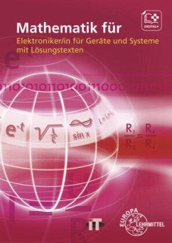Mathematik für Elektroniker/in für Geräte und Systeme, m. DVD-ROM - Buchholz, Günther;Burgmaier, Patricia;Burgmaier, Monika