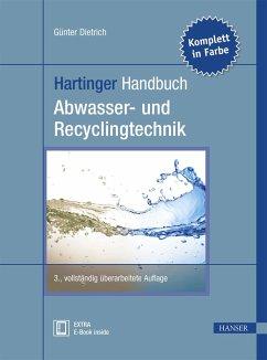 Hartinger Handbuch Abwasser- und Recyclingtechnik - Dietrich, Günter