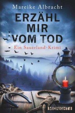 Erzähl mir vom Tod / Kommissarin Anne Kirsch Bd.3 - Albracht, Mareike