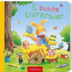 5 bunte Ostereier, Mini-Ausgabe - Cuno, Sabine