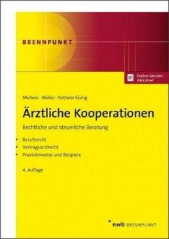 Ärztliche Kooperationen - Michels, Rolf;Möller, Karl-Heinz;Ketteler-Eising, Thomas