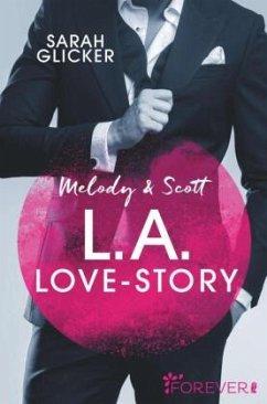 Melody & Scott - L.A. Love Story / Pink Sisters Bd.1 - Glicker, Sarah