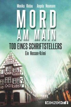 Tod eines Schriftstellers - Mord am Main / Khalil Saleh Bd.2 - Rielau, Monika; Neumann, Angela