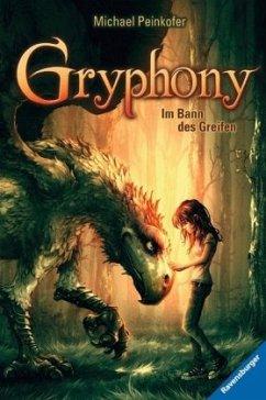 Im Bann des Greifen / Gryphony Bd.1 (Mängelexemplar) - Peinkofer, Michael
