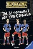 Die Mannschaft der 1000 Gefahren / 1000 Gefahren Bd.43 (Mängelexemplar)
