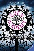 Du kannst dich nicht verstecken / Eden Academy Bd.1 (Mängelexemplar)