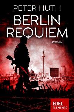 Berlin Requiem (eBook, ePUB)