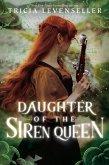 Daughter of the Siren Queen (eBook, ePUB)