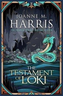 The Testament of Loki - Harris, Joanne M.