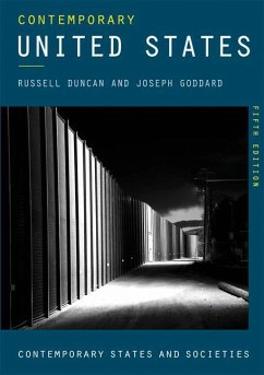 Contemporary United States - Duncan, Russell; Goddard, Joseph