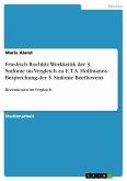Friedrich Rochlitz Werkkritik der 3. Sinfonie im Vergleich zu E.T.A. Hoffmanns Besprechung der 5. Sinfonie Beethovens