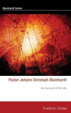Pastor Johann Christoph Blumhardt - Zündel, Friedrich
