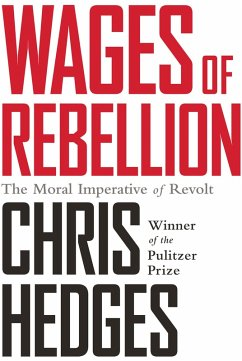 Wages of Rebellion (eBook, ePUB) - Hedges, Chris