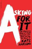 Asking for It (eBook, ePUB)