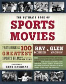 The Ultimate Book of Sports Movies (eBook, ePUB)