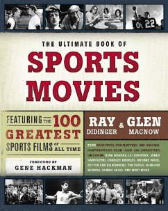 The Ultimate Book of Sports Movies (eBook, ePUB) - Didinger, Ray; Macnow, Glen