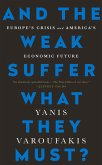 And the Weak Suffer What They Must? (eBook, ePUB)