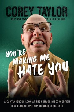 You're Making Me Hate You (eBook, ePUB) - Taylor, Corey