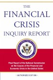 The Financial Crisis Inquiry Report, Authorized Edition (eBook, ePUB)