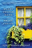 Happy People Read and Drink Coffee (eBook, ePUB)