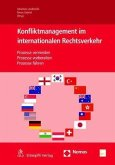 Konfliktmanagement im Internationalen Rechtsverkehr