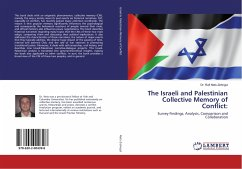 The Israeli and Palestinian Collective Memory of Conflict: - Nets-Zehngut, Rafi
