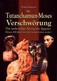 DieTutanchamun-Moses Verschwörung
