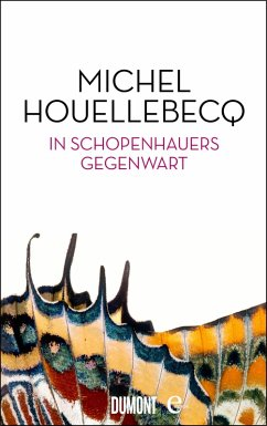 In Schopenhauers Gegenwart (eBook, ePUB) - Houellebecq, Michel