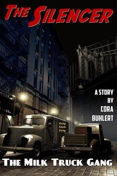 The Milk Truck Gang (The Silencer, #9) (eBook, ePUB) - Buhlert, Cora