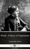 Work: A Story of Experience by Louisa May Alcott (Illustrated) (eBook, ePUB)