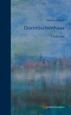 Dornröschenhaus - Blauth, Marlies