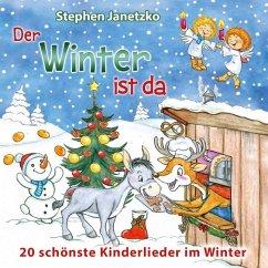 Der Winter ist da, 1 Audio-CD - Janetzko, Stephen
