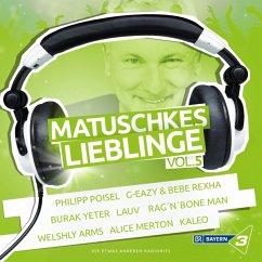 Bayern 3 - Matuschkes Lieblinge,Vol. 5 - Diverse