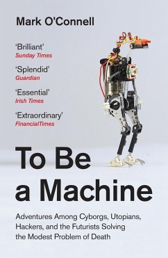 To Be a Machine - O'Connell, Mark