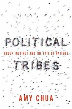 Political Tribes - Chua, Amy