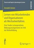 Lernen von Mitarbeitenden und Organisationen als Wechselverhältnis