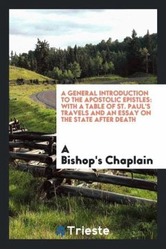 A General Introduction to the Apostolic Epistles