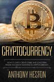 Cryptocurrency: How to Safely Create Stable and Long-term Passive Income by Investing in Cryptocurrency (Cryptocurrency Revolution, #3) (eBook, ePUB)
