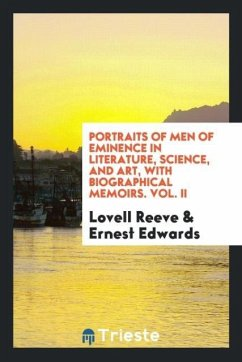 Portraits of Men of Eminence in Literature, Science, and Art, with Biographical Memoirs. Vol. II