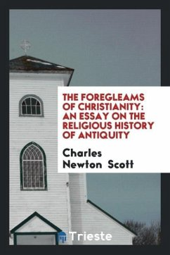 The Foregleams of Christianity